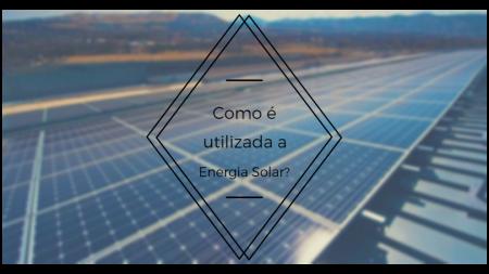 Como_Utilizar_a_Energia_Solar